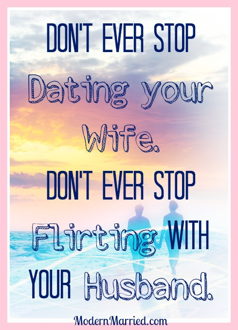 how to flirt with your own wife quotes
