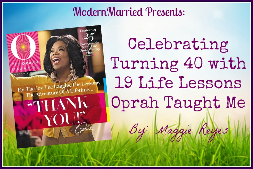 Celebrating Turning 40 With 19 Life Lessons Oprah Taught Me