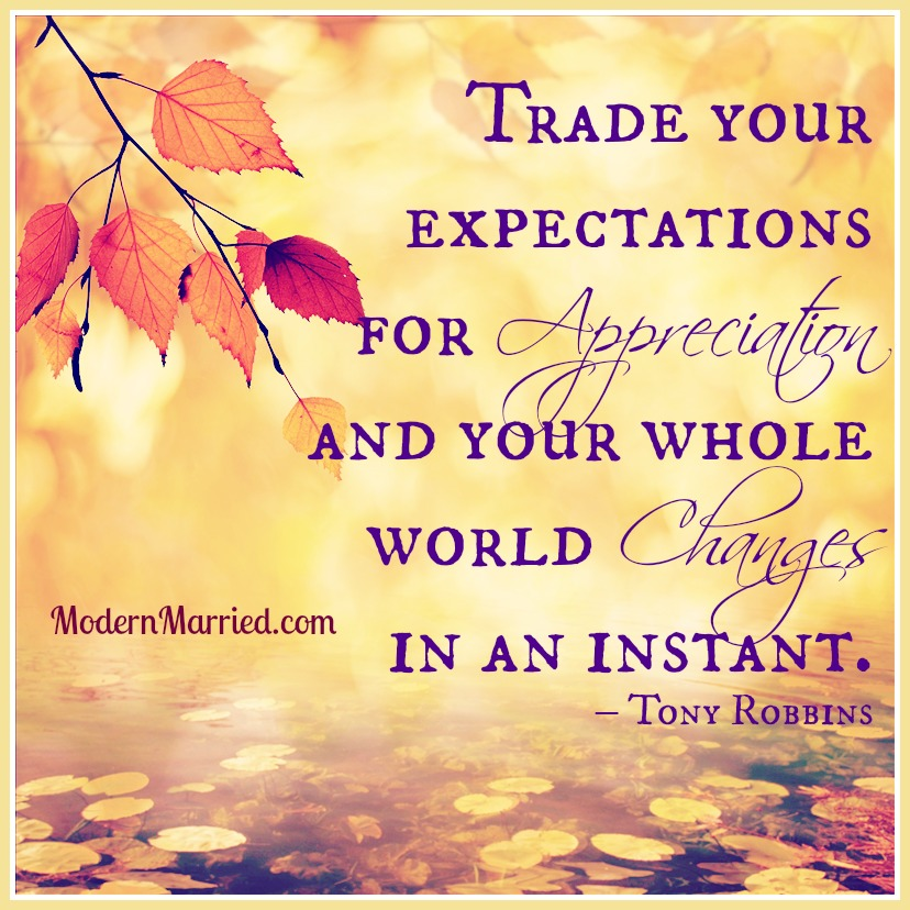 Awesome Expectations, Appreciation, Gratitude, Thanksgiving Anthony Robbins. U201c