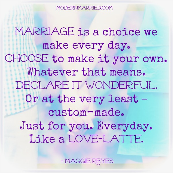 Traditional Marriage Quotes: The Definition Of Modern Marriage