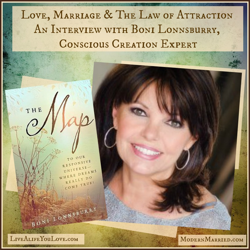 Boni Lonnsburry Interview, law of attraction, love, marriage, The Map Book, creating a life you love