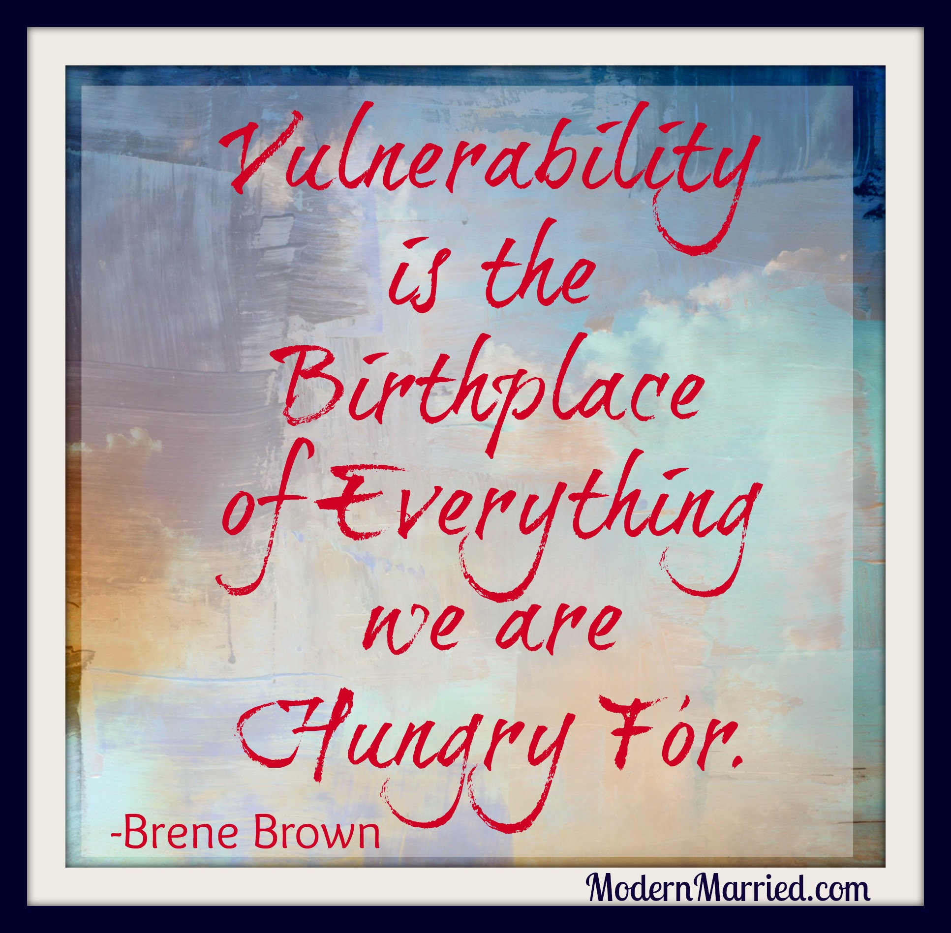 vulnerability definition - Brene Brown Quote
