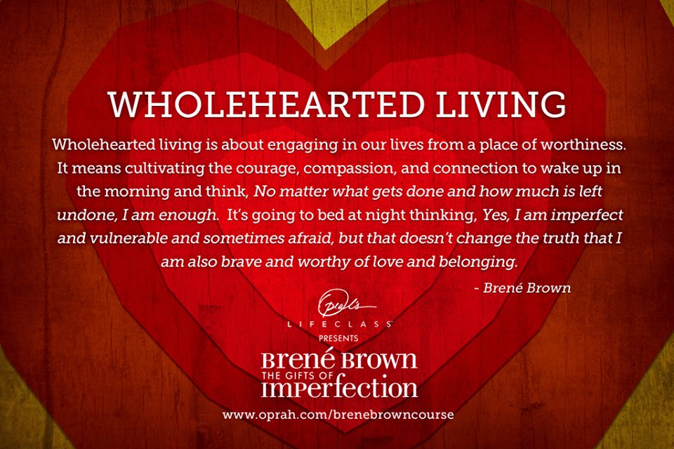 brene brown oprah imperfection vulnerability whole hearted quote