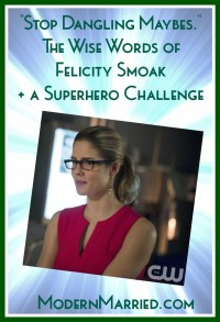 Felicity Smoak Quote