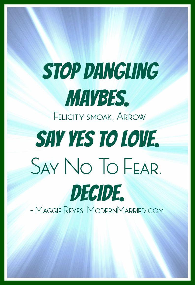 Stop Dangling Maybes Felicity Smoak